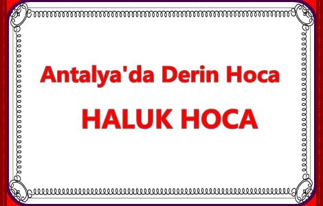 Antalya'da Derin Hocalar