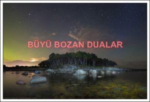 Büyü Bozan Dualar